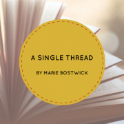 Fiber Arts Fiction Friday #1 – A Single Thread by Marie Boswick